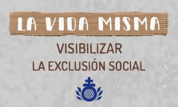 """La Orden Hospitalaria de San Juan de Dios inicia su campaña de sensibilización sobre las personas sin hogar """"La Vida Misma"""""""