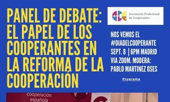 Panel de debate: El papel de los cooperantes en la reforma de la cooperación