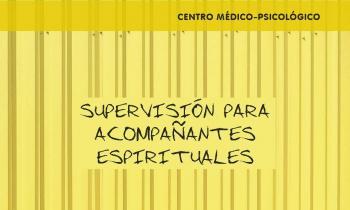 Supervisión para acompañantes espirituales Curso 2019-2020
