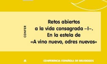 «Retos abiertos a la vida consagrada I» Número 224 de la Revista CONFER