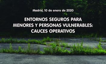 Jornada sobre entornos seguros para menores y personas vulnerables
