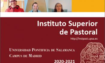 Actividades para el curso 2020-2021 del Instituto Superior de Pastoral de la UPSA en Madrid