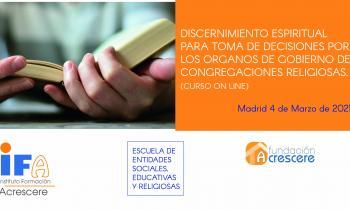 """Curso """"Discernimiento espiritual para toma de decisiones por los órganos de gobierno de congregaciones religiosas"""""""