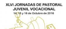 Abierto el plazo de inscripci�n para las  XLVI Jornadas de Pastoral Juvenil Vocacional