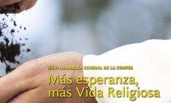SomosCONFER: Más esperanza, más Vida Religiosa