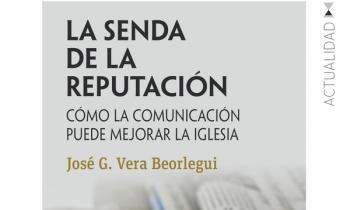 """El Director de Comunicación de la CEE presenta """"La senda de la reputación. Cómo la comunicación puede mejorar la iglesia"""""""