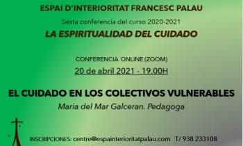 Conferencia 'La Espiritualidad del cuidado' del Espai d'Interioritat Francesc Palau