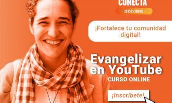 Curso online sobre cómo evangelizar en Youtube