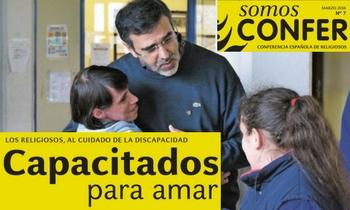 Ya está disponible en la web el número 7 de la revista SomosCONFER sobre Pastoral de la Discapacidad